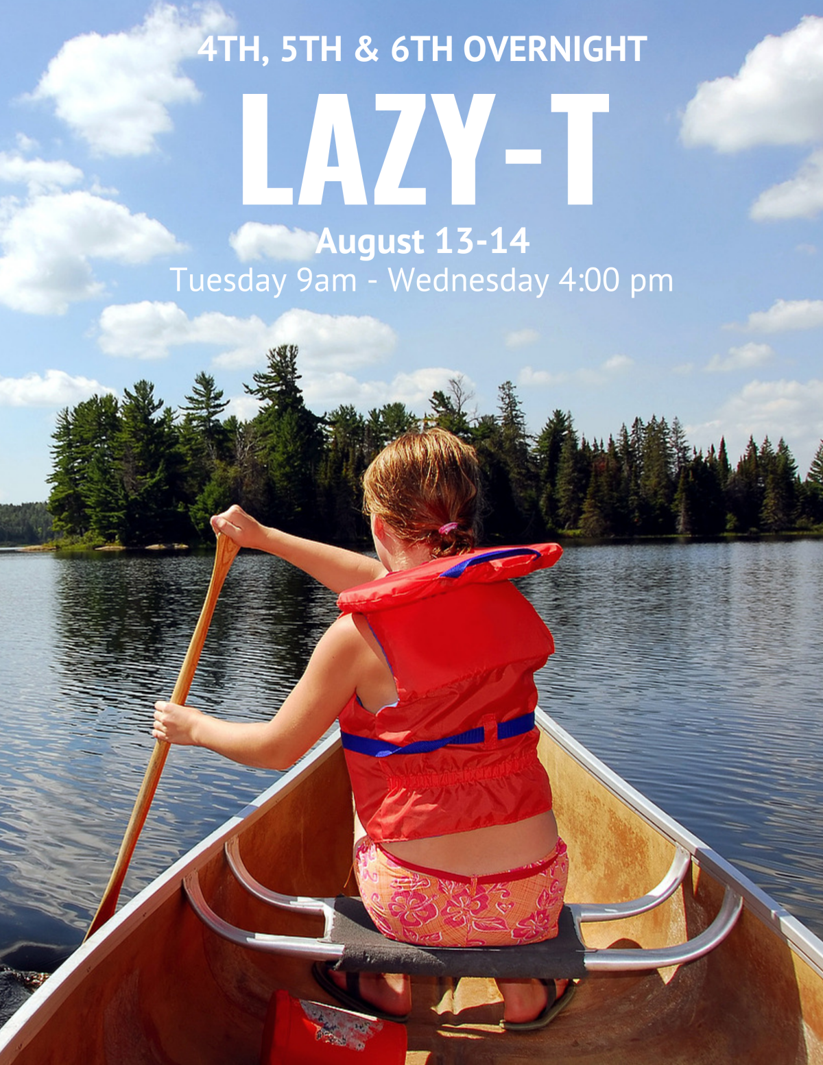 Lazy T Camp for 4th, 5th & 6th Graders!