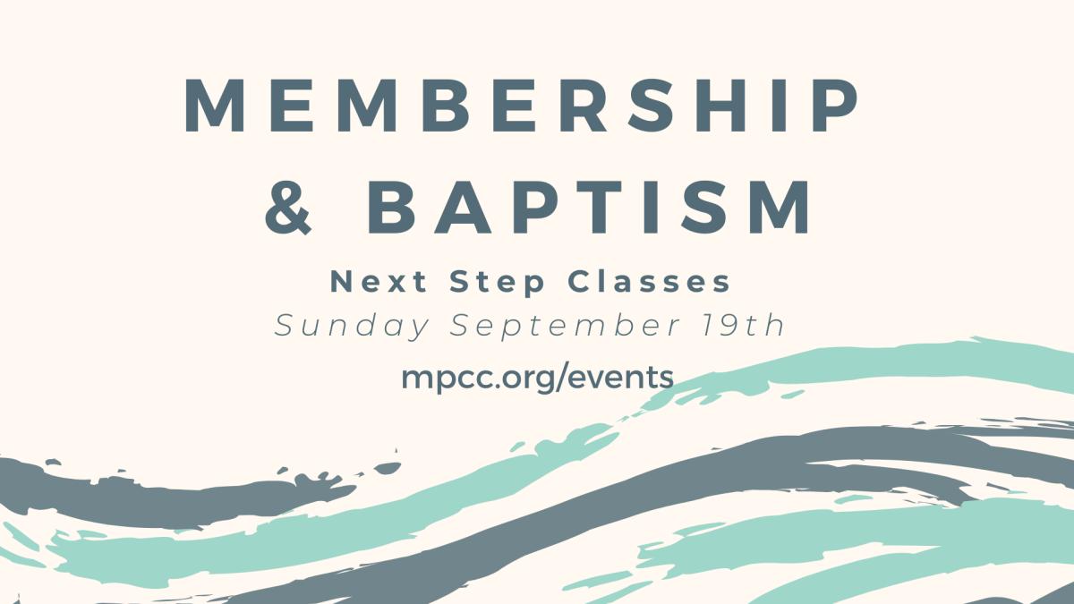 Membership / Baptism and Infant Dedication Classes